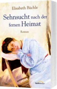 Sehnsucht-nach-der-fernen-Heimat-9783865913357_xxl